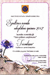 "Certificate of Recognition: ""Best Preserved Enterprise in the Smiltene Municipality 2012"""